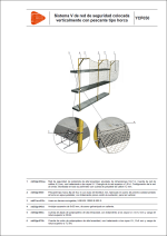 Sistema V de red de seguridad colocada verticalmente con pescante tipo horca