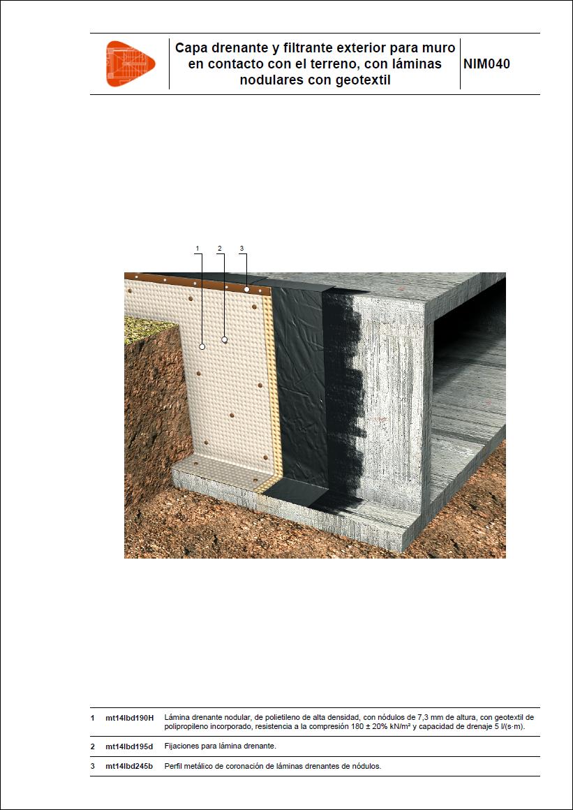 Sistemas de impermeabilización. Capa drenante y filtrante exterior para muro en contacto con el terreno, con láminas nodulares con geotextil